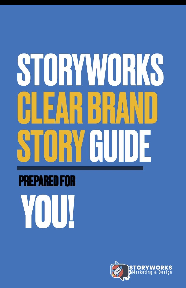 StoryWorks Discovery Session Clear Brand Story Messaging Guide Cover